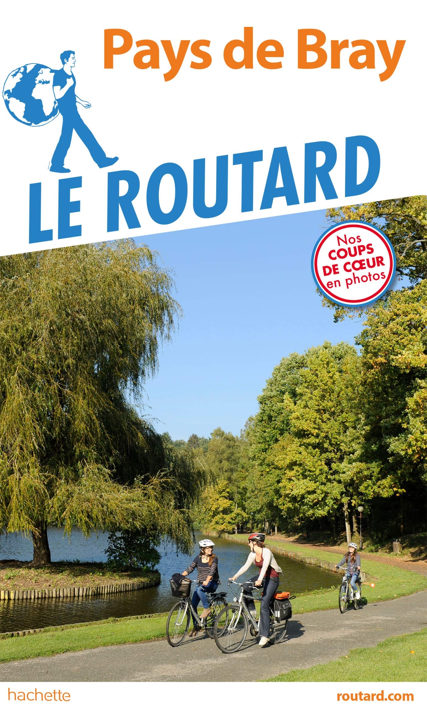 Guide du Routard du Pays de Bray