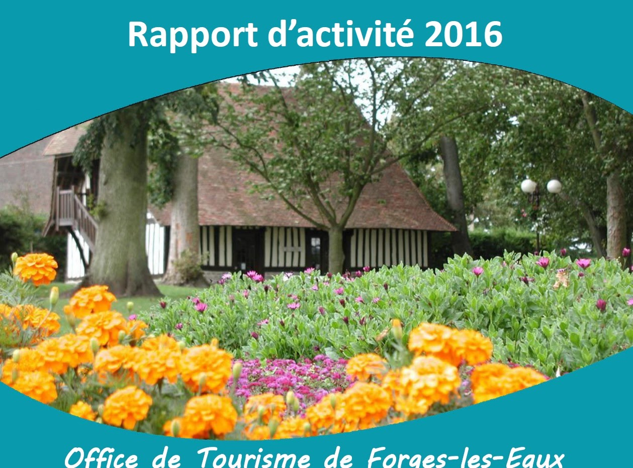 rapport d'activité 2016 Office de Tourisme de Forges les Eaux